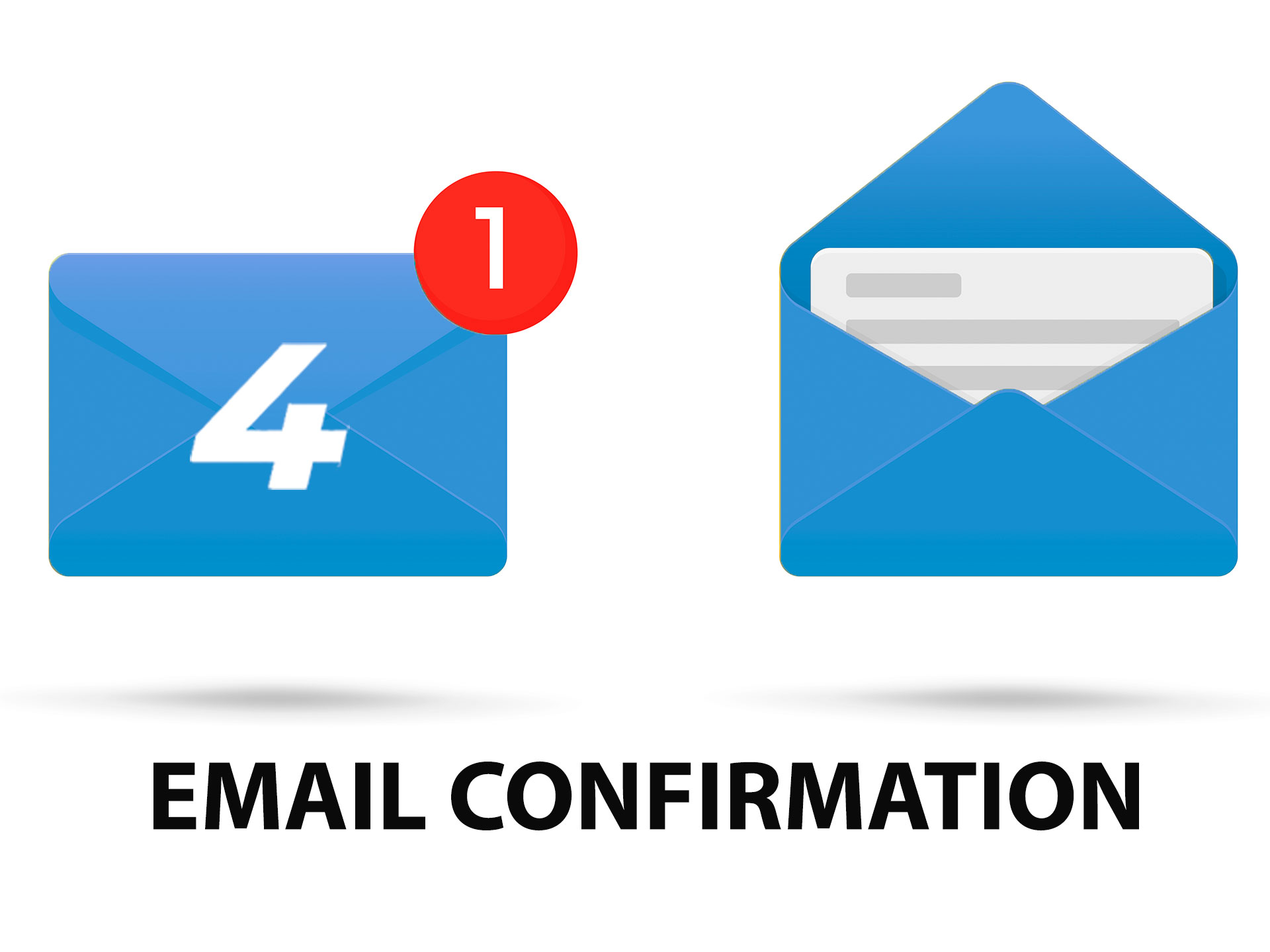 After confirming the email your registration will be completed.