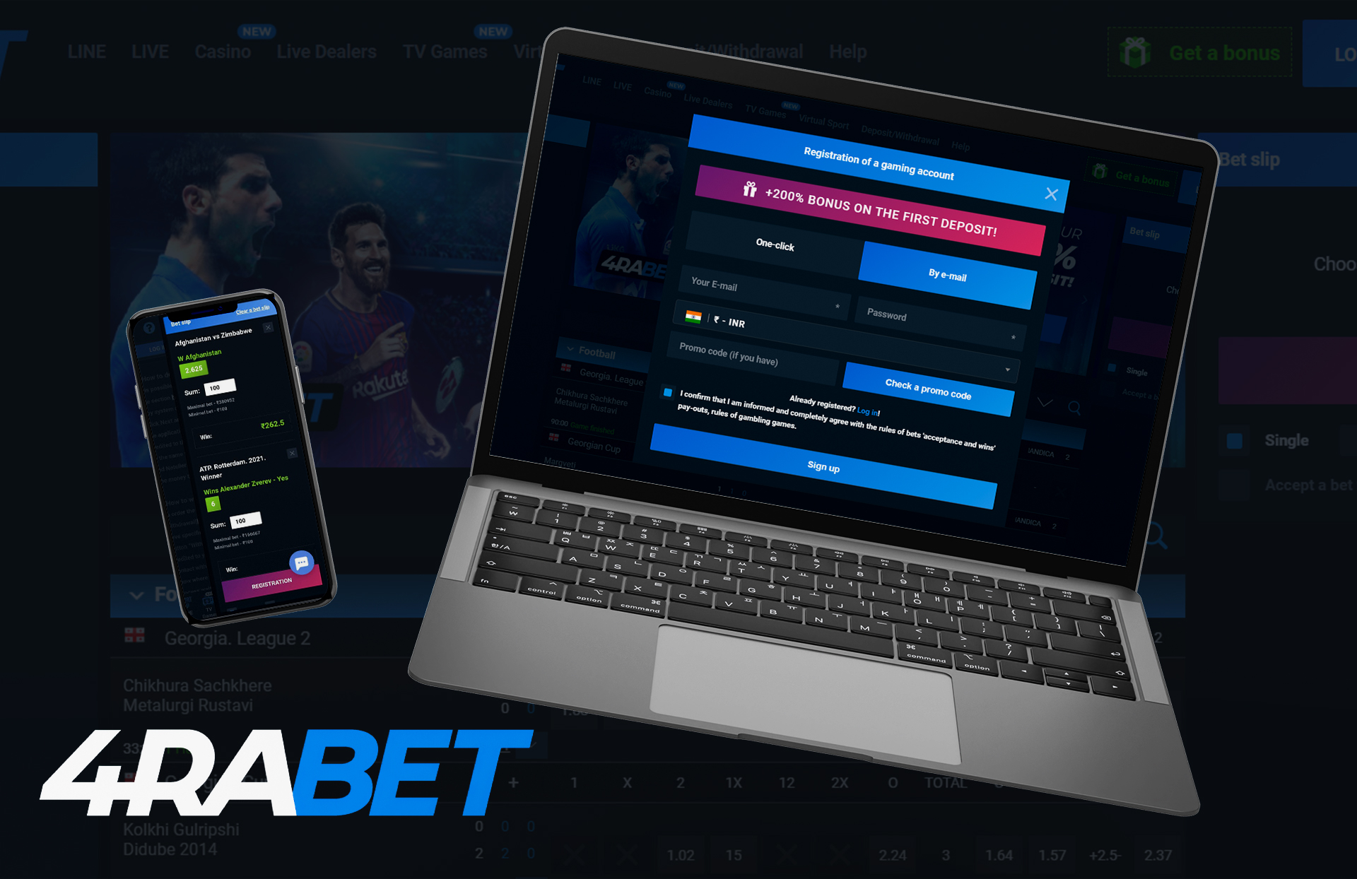 You can easily place bets on both mobile phone or your laptop.