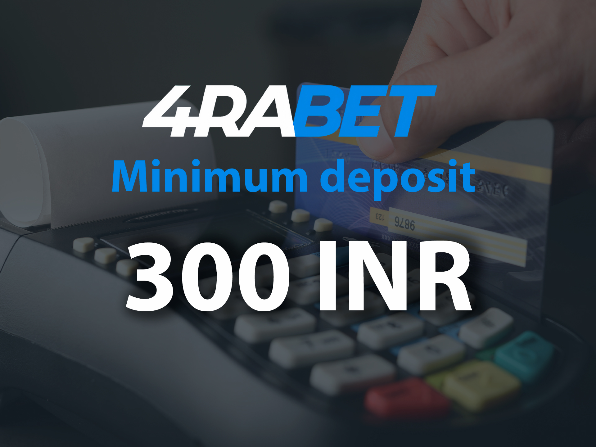 You should deposit at least 300 INR to get the welcome bonus.