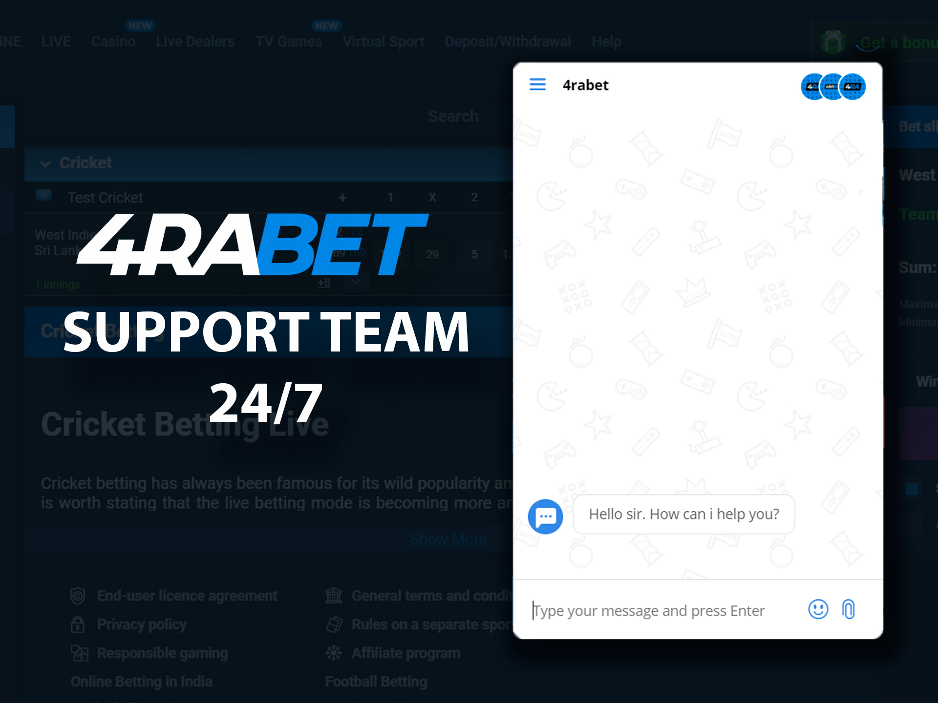 You can contact 4rabet's support team 24/7 every day.